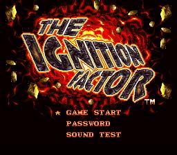 Ignition Factor, The